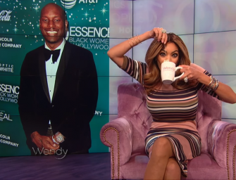 "Come On Man!  Tyrese Says that his wife is 46% Black Based on a Website and Wendy Williams Calls Him Out and Says that he ""Likes Men"" (VIDEO SNIPPETS)"