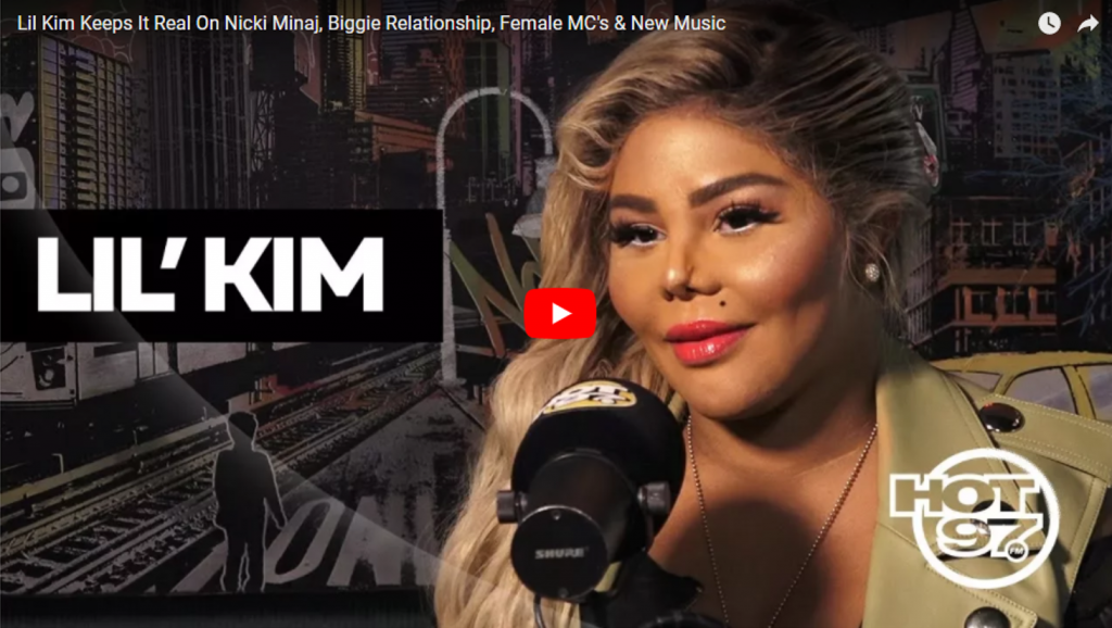 You Tube Watch – Lil Kim's Interview on Hot 97 (Talks Biggie, Nicki and Her Career)